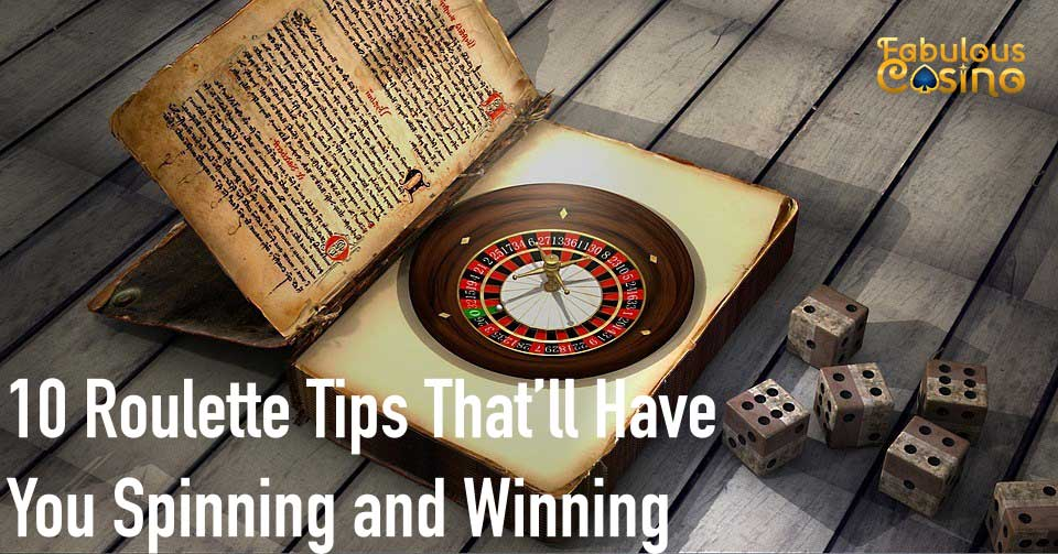 10 Roulette Tips
