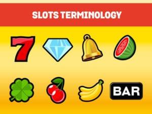 Online Slots Terminology